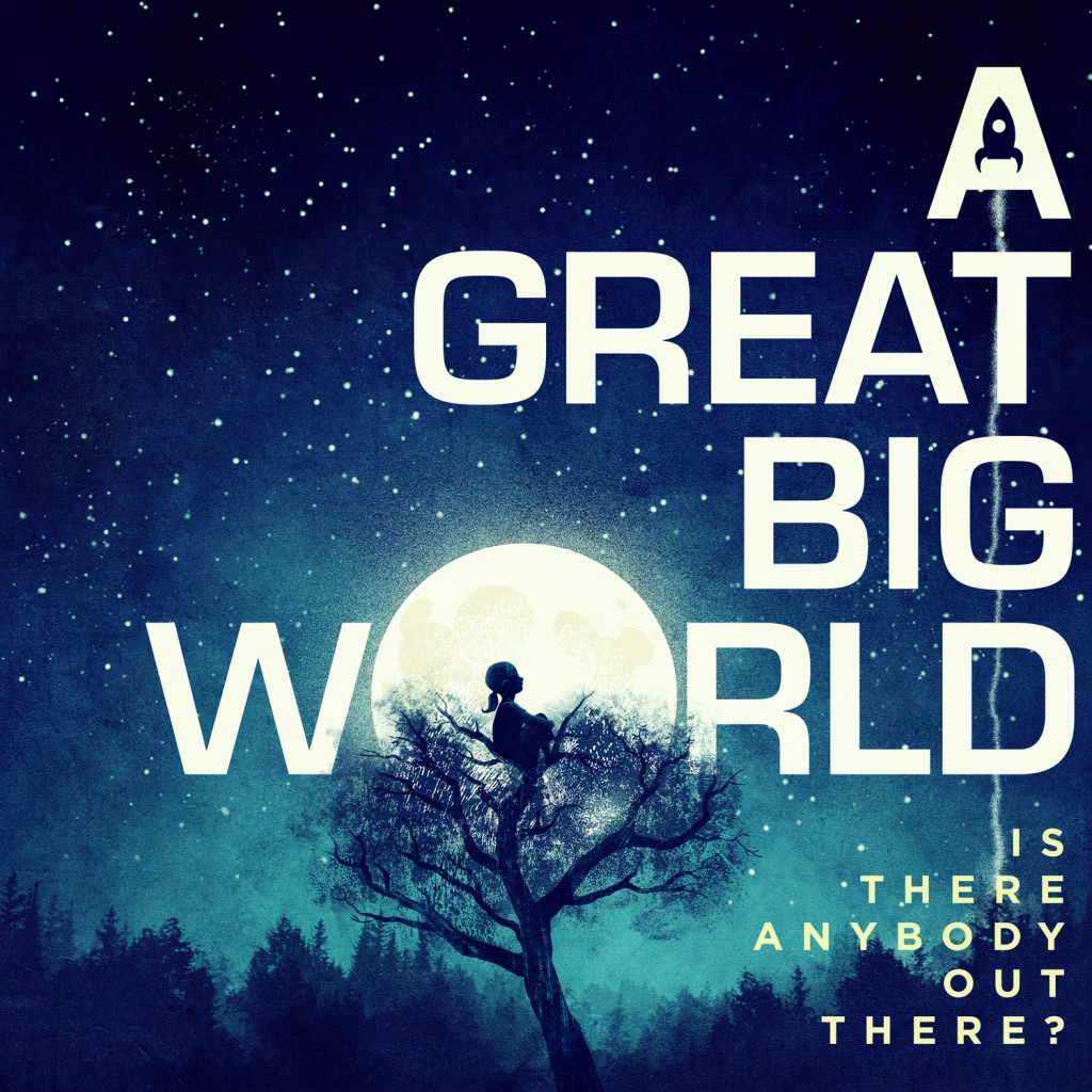 Is There Anybody Out There by A Great Big World
