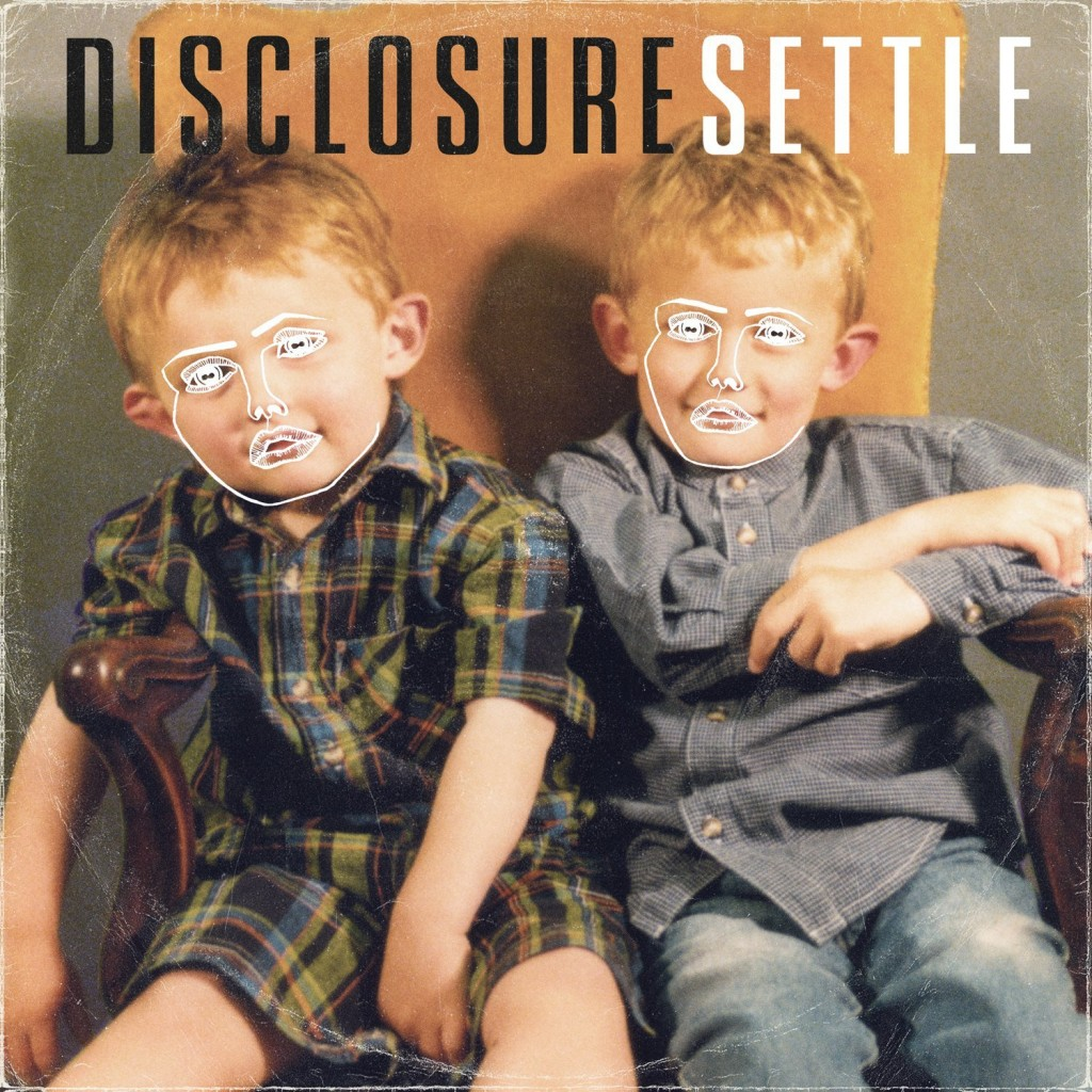 """""""Settle"""" by Disclosure"""