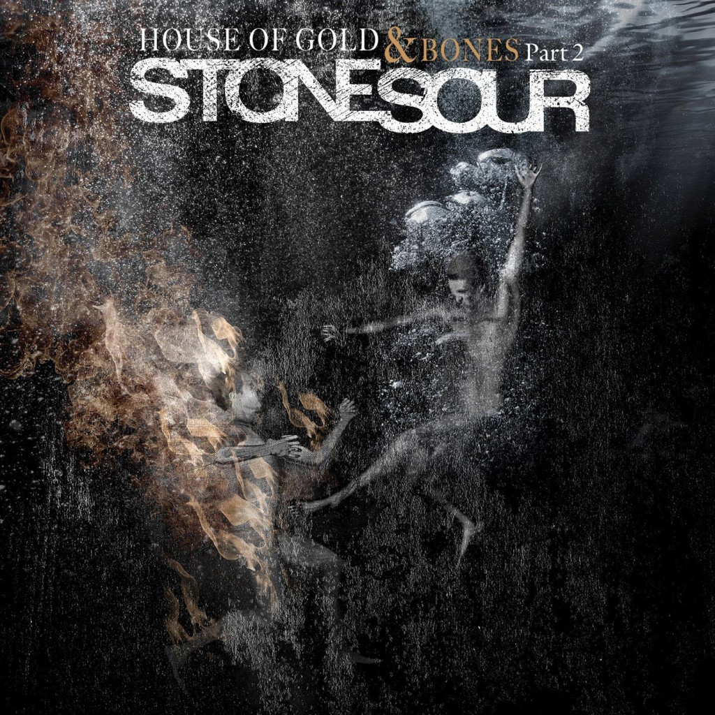 House of Gold and Bones pt. 2 by Stone Sour