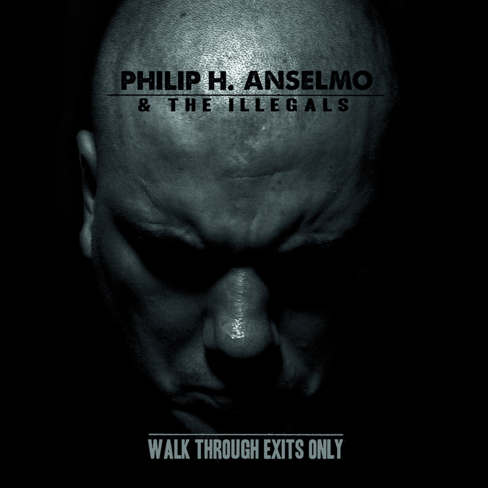 """""""Walking through Exits Only"""" by Phil Anselmo & The Illegals"""