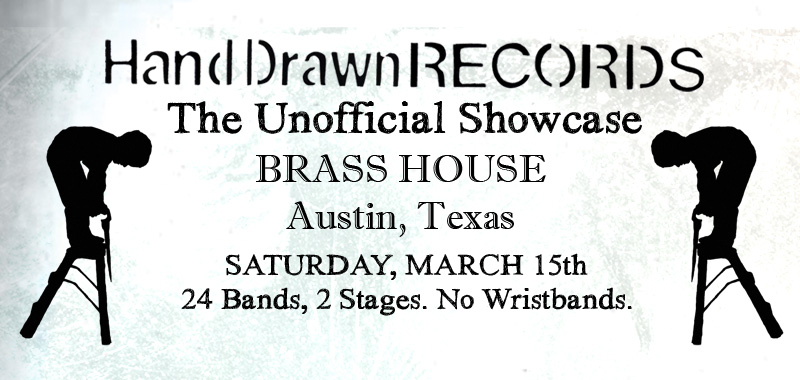 """Hand Drawn Records Unofficial """"Not-South By"""" Showcase 2014"""
