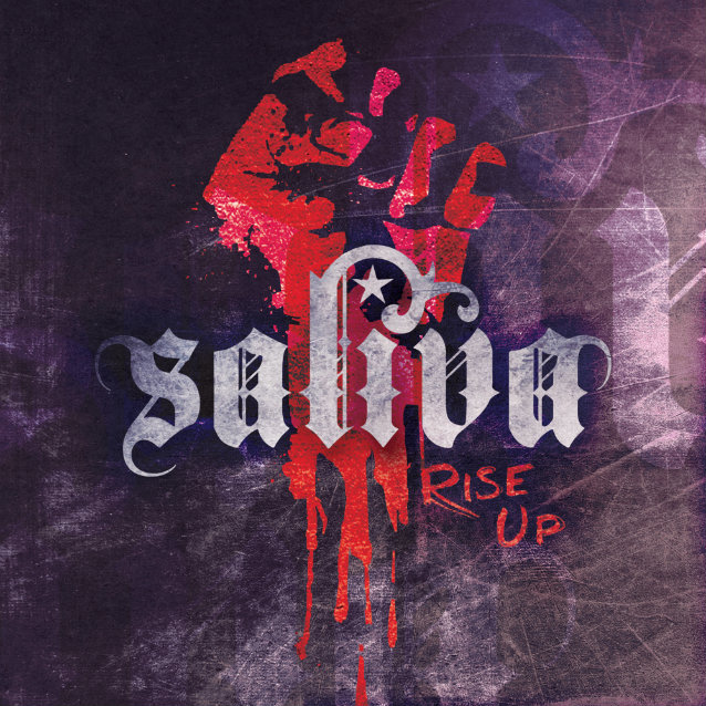 """""""Rise Up"""" by Saliva"""