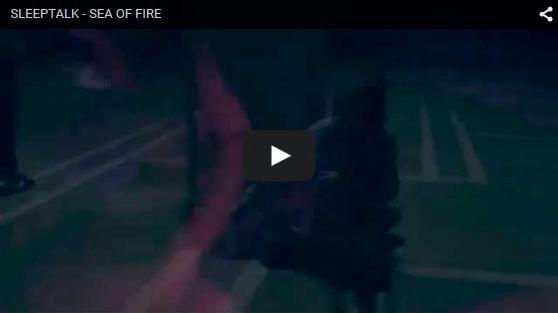 sea_of_fire_video