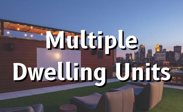 Multiple Dwelling Units