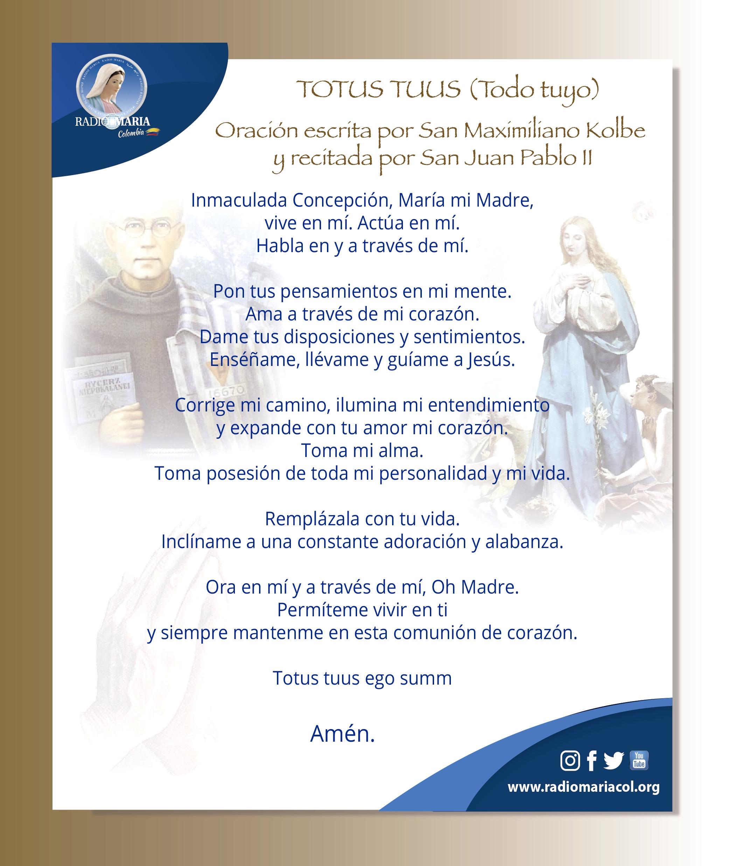 Oración escrita por San Maximiliano Kolbe y recitada por San Juan Pablo II