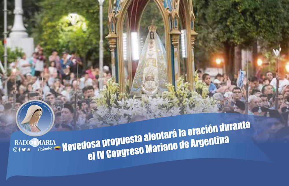 Novedosa propuesta alentará la oración durante el IV Congreso Mariano de Argentina