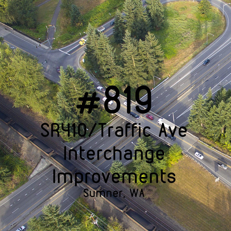 #819- SR 410/Traffic Ave Interchange Improvements