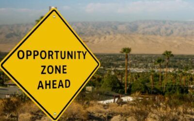 Opportunity Zones in Greater Palm Springs Offer Incentives for Economic Development