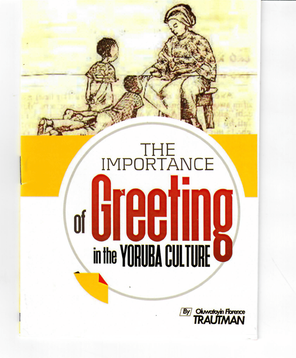 A book on On the Importance of Greeting in Yorube Language