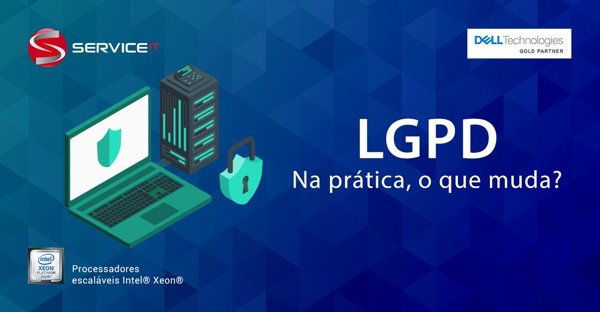 Na prática, o que muda depois da Lei Geral de Proteção dos Dados?