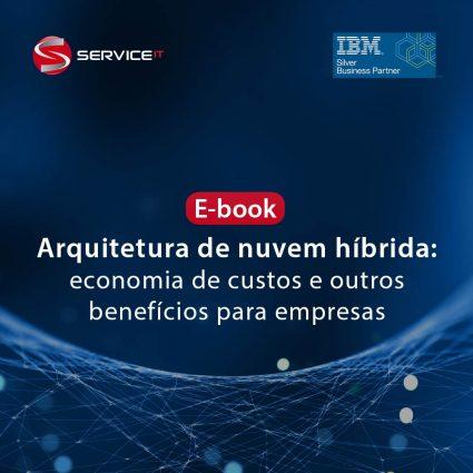 E-book – Arquitetura de nuvem híbrida: economia de custos e outros benefícios para empresas