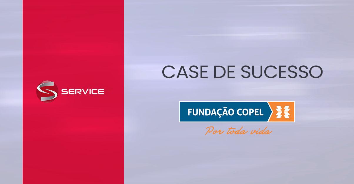 Service IT realiza transformação digital na Fundação Copel