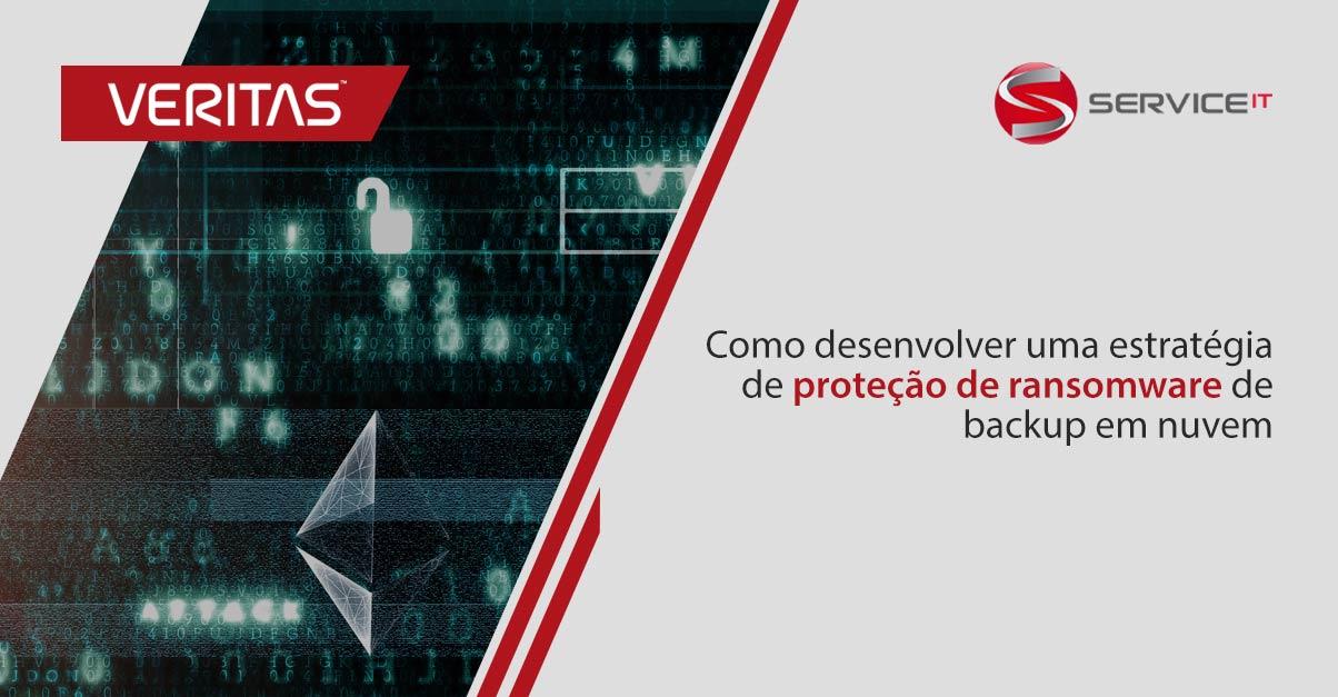 Como desenvolver uma estratégia de proteção de ransomware de backup em nuvem