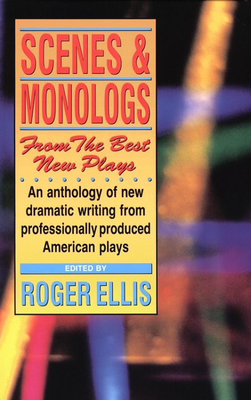 Scenes And Monologs From The Best New Plays book cover