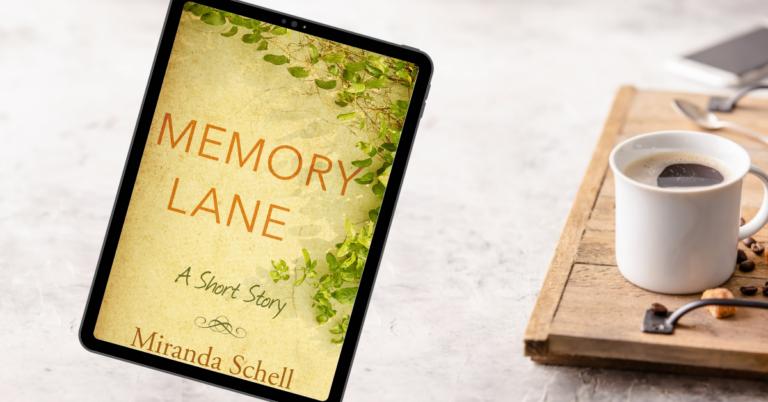 Memory Lane by Miranda Schell