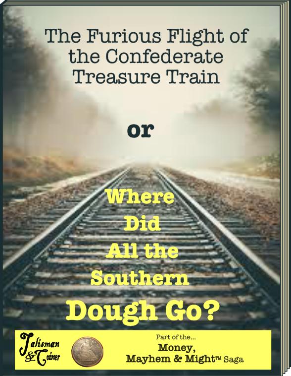 book-cover-the confederate treasure train.png