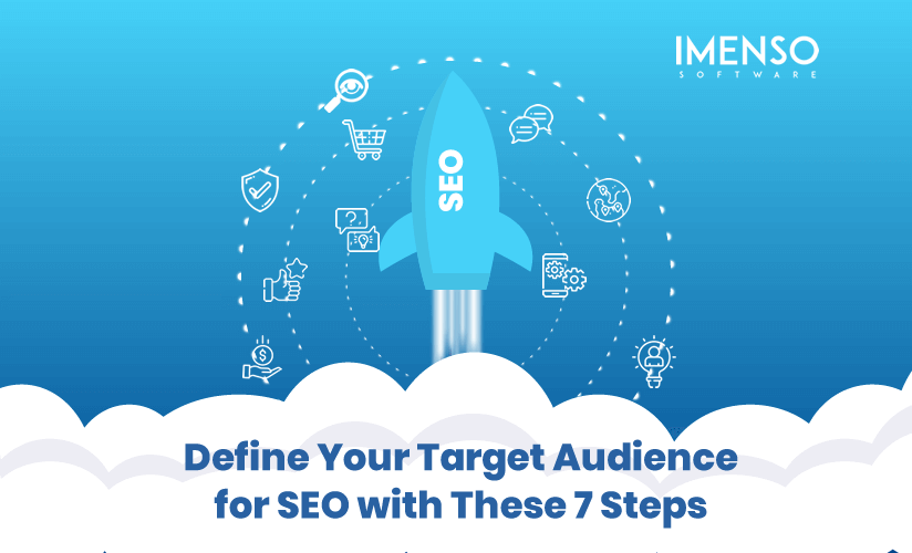 Define Your Target Audience for SEO with These 7 Steps