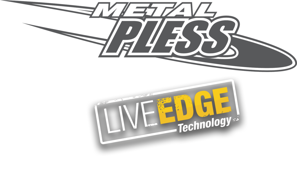 metal pless et liveedge ang