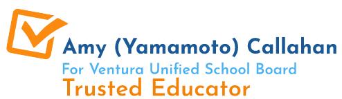 Amy Yamamoto Callahan for Ventura Unified School District Area 3