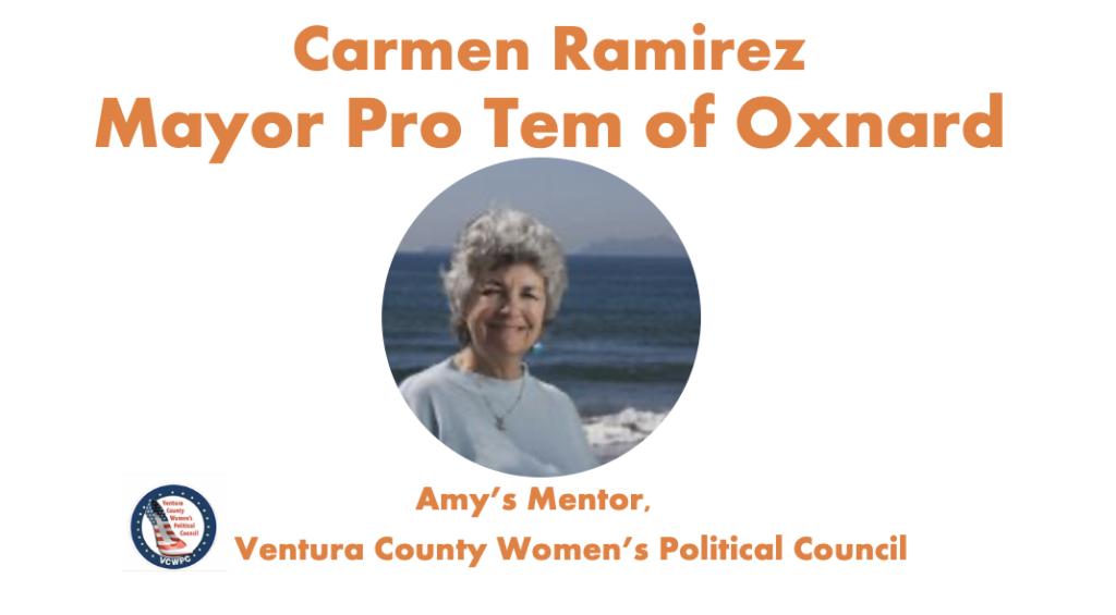 Endorsed by Carmen Ramirez, Mayor Pro Tem of Oxnard