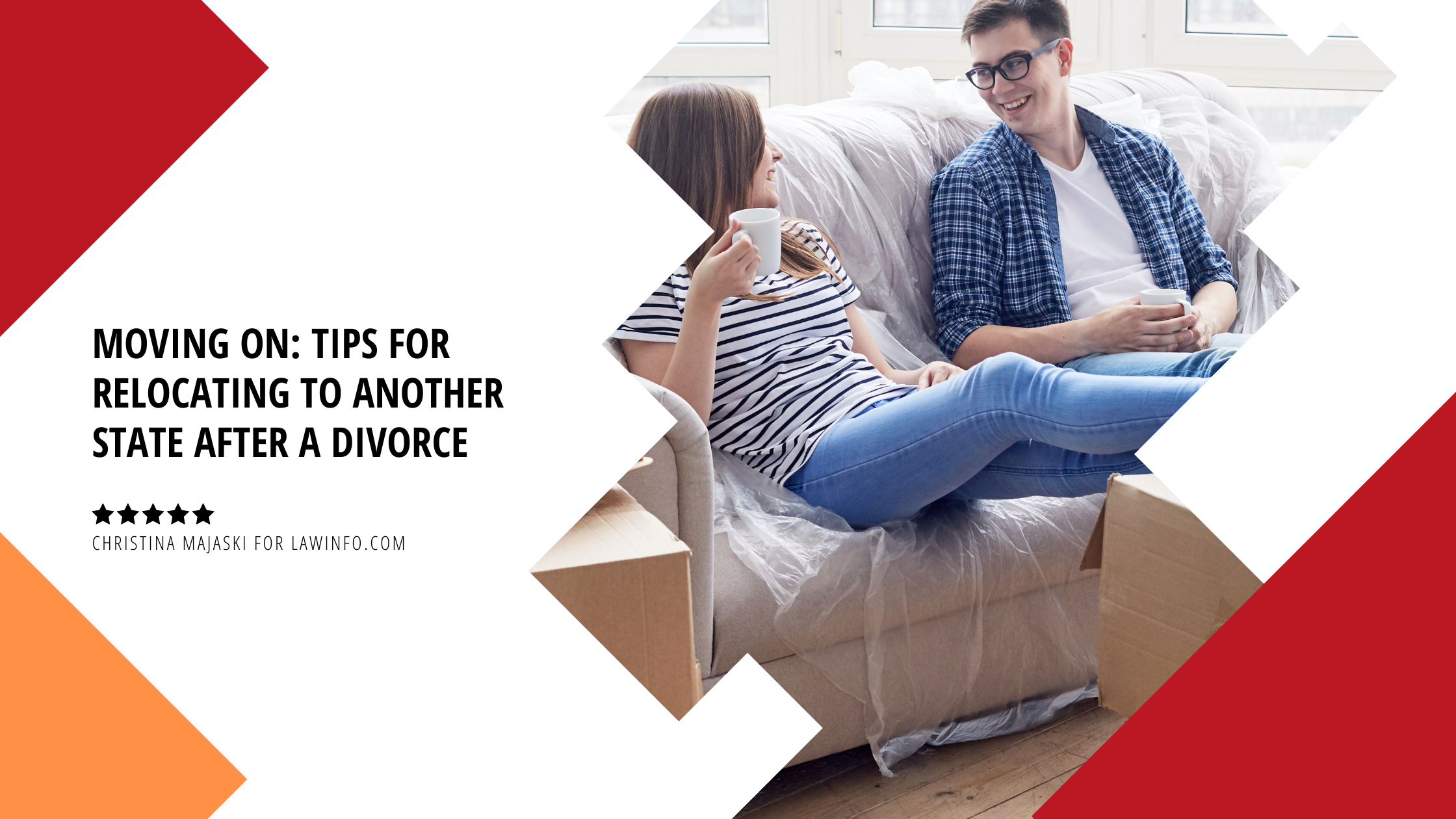 Moving On: Tips for Relocating to Another State After a Divorce