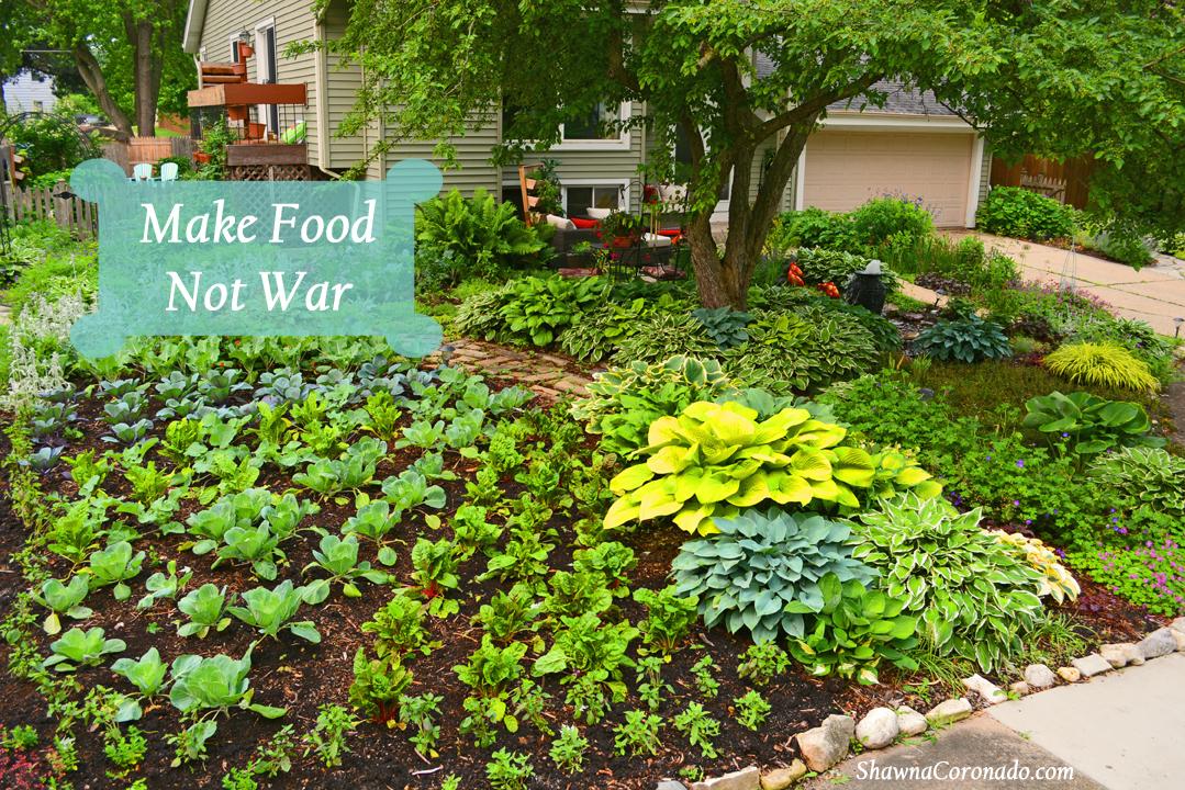 Make Food Not War Shawna Coronado