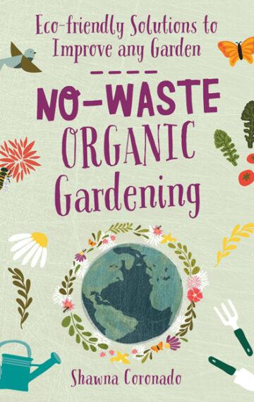 No-Waste Organic Gardening