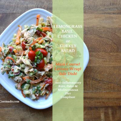 Lemongrass Basil Chicken Salad – Small Thanksgiving or Christmas Main Course Recipe
