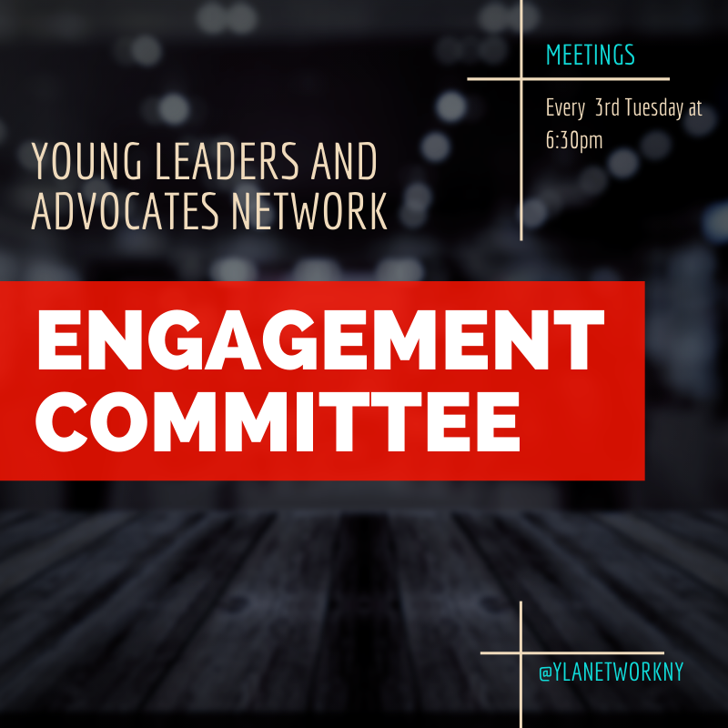 YLAN Engagement Committee every third Tuesday at 6:30