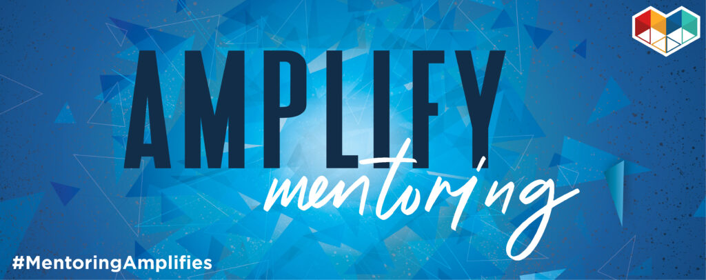 "blue background with text that reads ""Amplify mentoring #mentoring amplifies"" with national mentoring month logo."