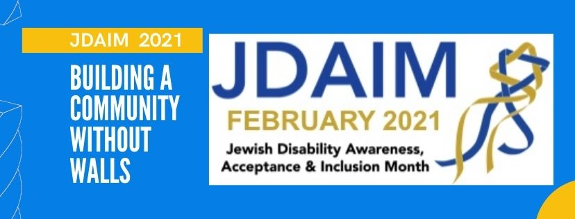 Celebrating Jewish Disability Awareness and Inclusion Month