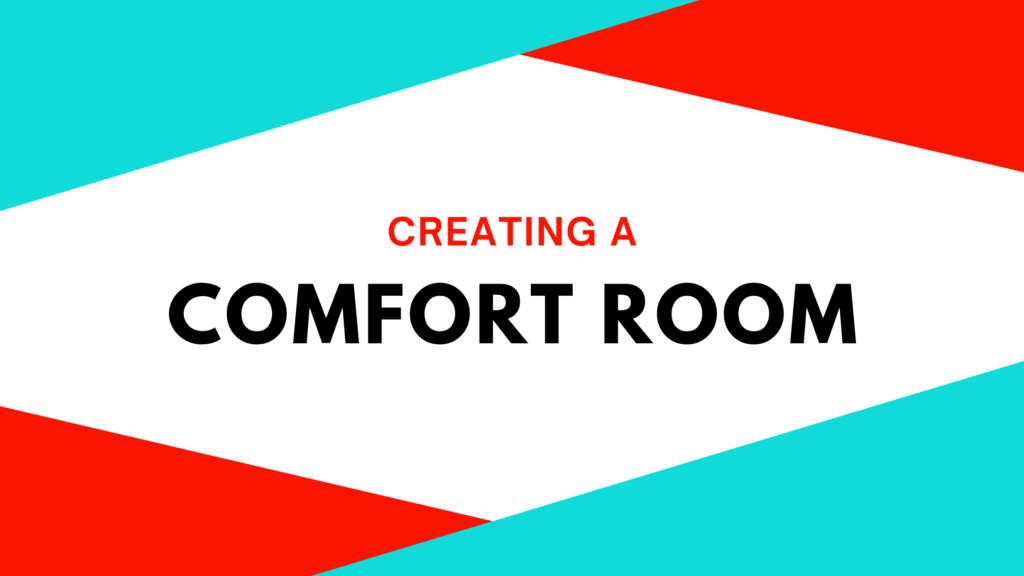 "banner that reads ""creating a comfort room"""