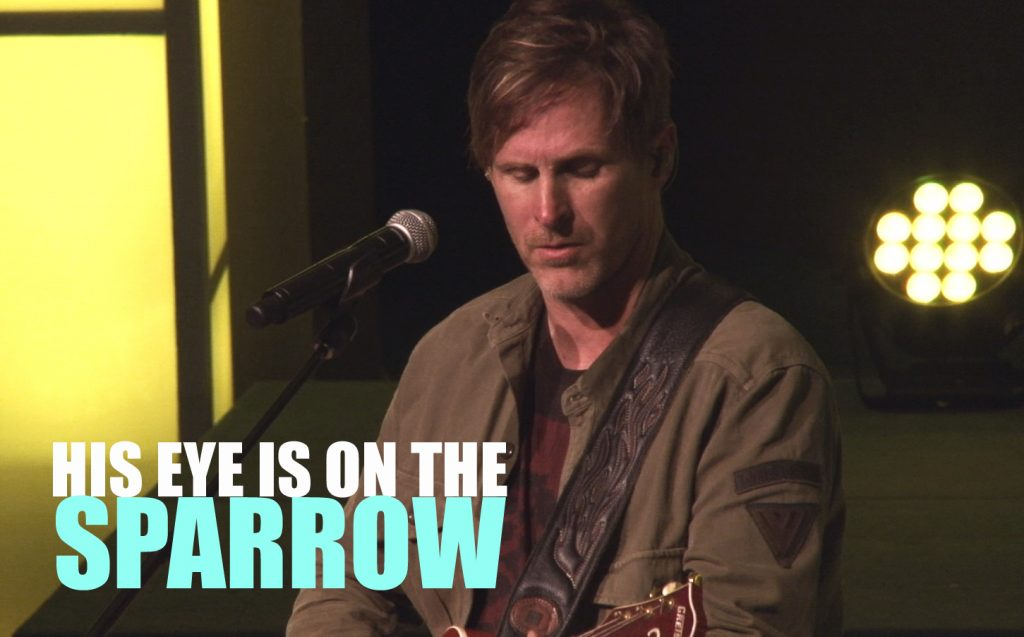 New VIDEO! His Eye Is On the Sparrow