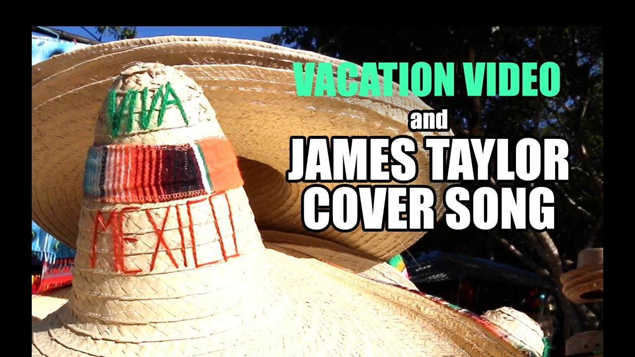 NEW Patreon video: 'Mexico'cover (James Taylor)