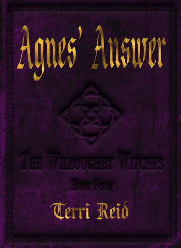 Book Cover: Agnes' Answer: The Willoughby Witches (Book Four)