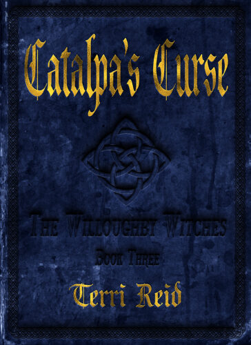 Book Cover: Catalpa's Curse: The Willoughby Witches (Book Three)