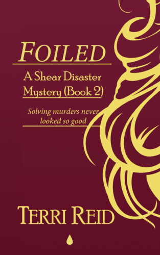Book Cover: Foiled - A Shear Disaster Mystery (Book Two)
