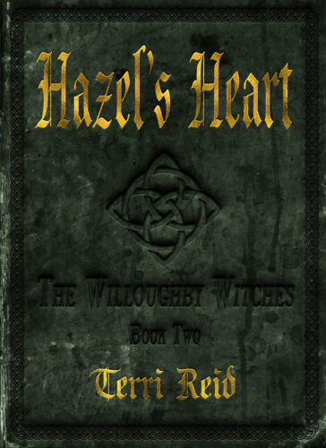 Book Cover: Hazel's Heart : The Willoughby Witches (Book Two)