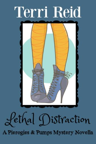 Book Cover: Lethal Distraction - A Pierogies & Pumps Mystery Novella