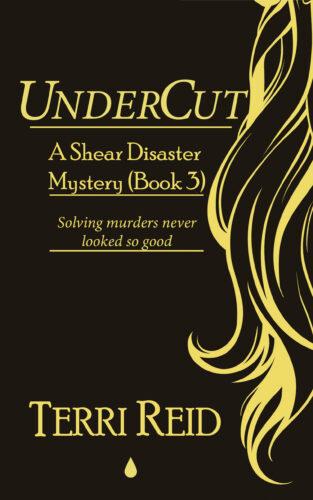Book Cover: UnderCut - A Shear Disaster Mystery (Book Three)