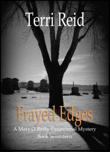 Book Cover: Frayed Edges - A Mary O'Reilly Paranormal Mystery (Book 17)