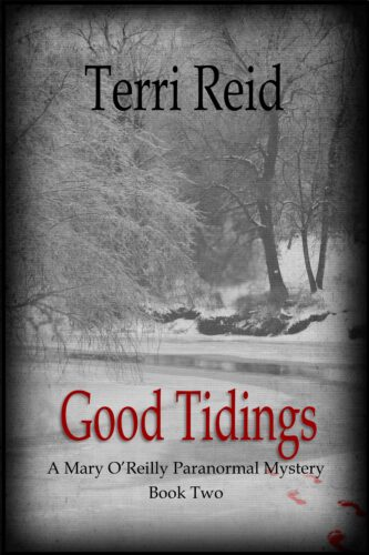 Book Cover: Good Tidings - A Mary O'Reilly Paranormal Mystery (Book 2)