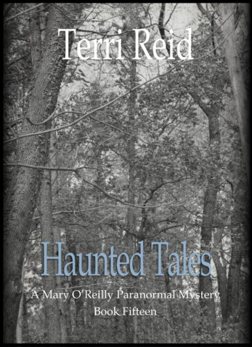 Book Cover: Haunted Tales - A Mary O'Reilly Paranormal Mystery (Book 15)