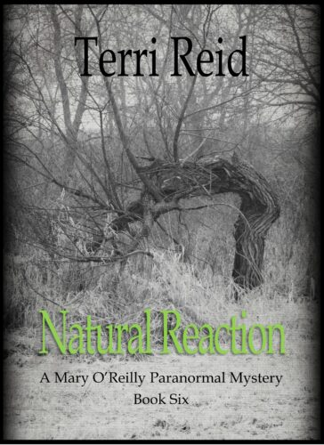 Book Cover: Natural Reaction - A Mary O'Reilly Paranormal Mystery (Book 6)