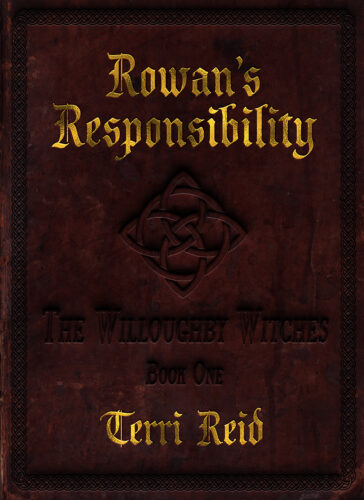 Book Cover: Rowan's Responsibility: The Willoughby Witches (Book One)