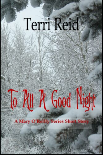 Book Cover: To All A Good Night - A Mary O'Reilly Short Story