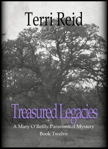 Book Cover: Treasured Legacies - A Mary O'Reilly Paranormal Mystery (Book 12)