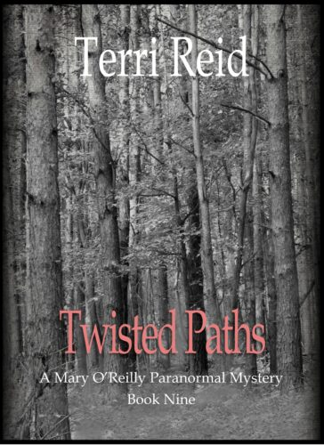 Book Cover: Twisted Paths - A Mary O'Reilly Paranormal Mystery (Book 9)