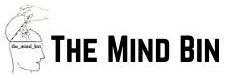 The Mind Bin