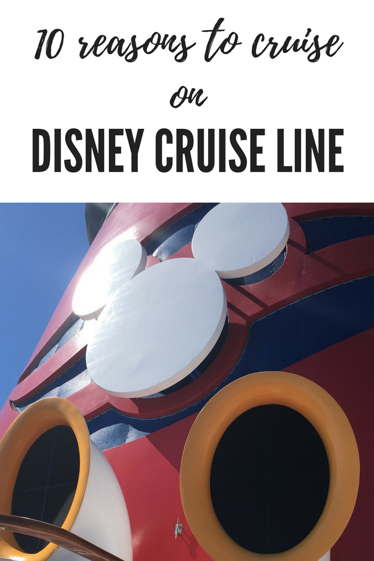 10 reasons to cruise on Disney Cruise Line
